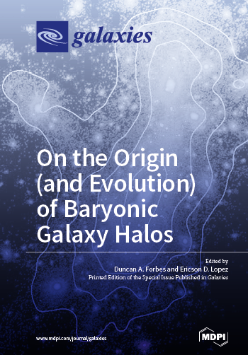 Special Issue Book: On the Origin (and Evolution) of Baryonic Galaxy Halos